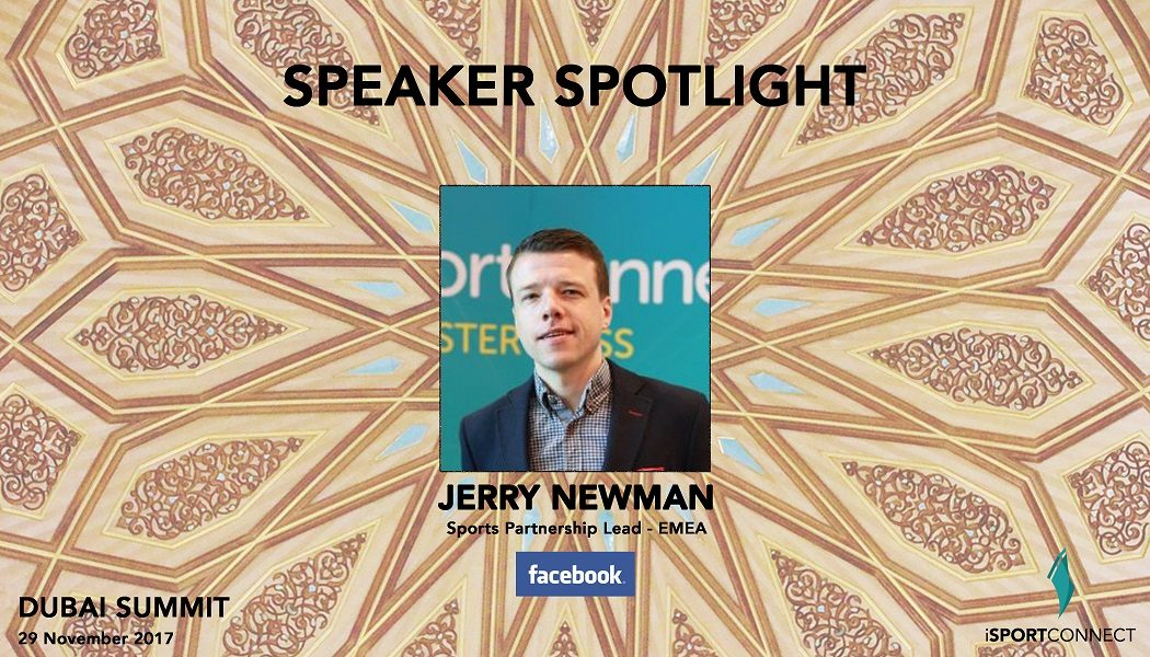 'The tip of the iceberg': Facebook's Jerry Newman talks sports broadcast strategies, recurring audiences and OTT